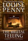 The Brutal Telling [With Earbuds] (Playaway Adult Fiction) Cover Image