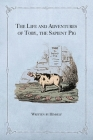 The Life and Adventures of Toby, the Sapient Pig: With His Opinions on Men and Manners Cover Image
