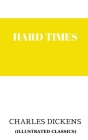 Hard Times (ıllustrated classıcs) Cover Image