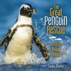 The Great Penguin Rescue: Saving the African Penguins Cover Image