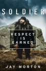 Soldier: Respect Is Earned Cover Image