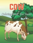 Cow Coloring Book for Teens: An Adults Coloring Book For Grown-ups Stress-relief and Mandala Style Coloring Pages . Vol-1 Cover Image