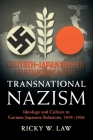 Transnational Nazism: Ideology and Culture in German-Japanese Relations, 1919-1936 (Publications of the German Historical Institute) Cover Image