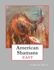 American Shamans East Cover Image