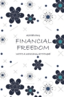 Achieving Financial Freedom with A Winning Attitude, Undated 53 Weeks, Self-Help Write-in Journal (White) Cover Image