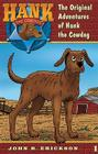 Original Adventures of Hank the Cowdog Cover Image
