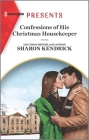 Confessions of His Christmas Housekeeper: An Uplifting International Romance Cover Image