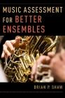 Music Assessment for Better Ensembles Cover Image