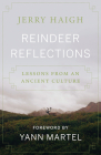 Reindeer Reflections: Lessons from an Ancient Culture Cover Image
