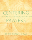 Centering Prayers: A One-Year Daily Companion for Going Deeper into the Love of God Cover Image