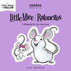 Little Mice / Ratoncitos (Canticos) Cover Image
