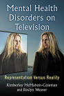 Mental Health Disorders on Television: Representation Versus Reality Cover Image