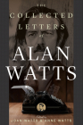 The Collected Letters of Alan Watts Cover Image