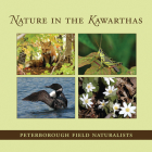 Nature in the Kawarthas (Quest Biography) Cover Image