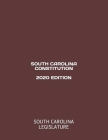 South Carolina Constitution 2020 Edition Cover Image