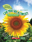 Can You See a Circle? (Nature Numbers) (Library Edition): Explore Shapes Cover Image