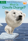 What Is Climate Change? (What Was?) Cover Image