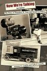 Now We're Talking: The Story of Theodore W. Case and Sound-on-film Cover Image