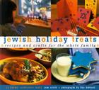 Jewish Holiday Treats: Recipes and Crafts for the Whole Family Cover Image