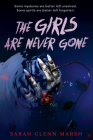 The Girls Are Never Gone Cover Image