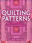 Quilting Patterns: 110 Ready-To-Use Machine Quilting Designs Cover Image
