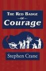 The Red Badge of Courage (Reader's Library Classic) Cover Image