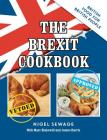 The Brexit Cookbook: British Food for British People Cover Image