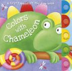 Colors with Chameleon: A First Tabbed Lift-The-Flap Book Cover Image