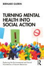 Turning Mental Health Into Social Action Cover Image