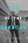 Sea of the Unknown: Monsters and Mishaps on my Journey to Paris Cover Image