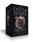 The System Divine Trilogy: Sky Without Stars; Between Burning Worlds; Suns Will Rise Cover Image