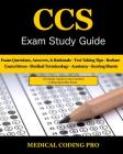 CCS Exam Study Guide: 100 Certified Coding Specialist Practice Exam Questions & Answers, Tips To Pass The Exam, Medical Terminology, Common Cover Image