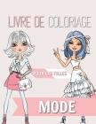 Mode Livre de coloriage pour les filles: 8-12 ans - Beauté magnifique, style de mode, vêtements, conceptions cool et mignonnes Cover Image
