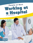 Working at a Hospital (People at Work) Cover Image