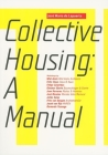 Collective Housing: A Manual Cover Image