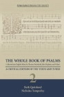The Whole Book of Psalms Collected into English Metre by Thomas Sternhold, John Hopkins, and Others: A Critical Edition of the Texts and Tunes. Volume 2 (Medieval and Renaissance Texts and Studies #557) Cover Image