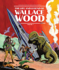 The Life and Legend of Wallace Wood Volume 1 Cover Image
