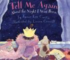 Tell Me Again About the Night I Was Born Board Book Cover Image
