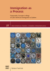 Immigration as a Process: Temporality Concepts in Blogs of Latin American Immigrants to Quebéc (Inter-American Studies) Cover Image