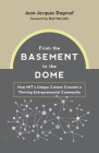 From the Basement to the Dome: How MITs Unique Culture Created a Thriving Entrepreneurial Community Cover Image