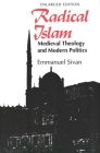 Radical Islam: Medieval Theology and Modern Politics, Enlarged Edition Cover Image