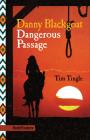 Danny Blackgoat, Dangerous Passage (Pathfinders) Cover Image