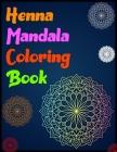 Henna Mandala Coloring Book: mandala coloring books for adults Mandala Meditation Coloring Book Cover Image