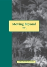 Moving Beyond Abuse: Stories and Questions for Women Who Have Lived with Abuse Cover Image