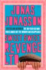 Sweet, Sweet Revenge LTD: A Novel Cover Image