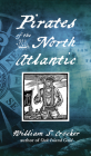Pirates of the North Atlantic (New Ed) Cover Image