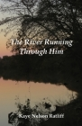 The River Running Through Him Cover Image