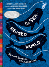 The SeaRinged World: Sacred Stories of the Americas Cover Image