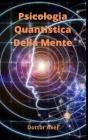 Psicologia Quantistica Della Mente Cover Image