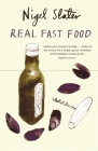Real Fast Food: 350 Recipes Ready-to-Eat in 30 Minutes Cover Image